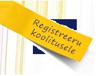 Registreeru koolitusele